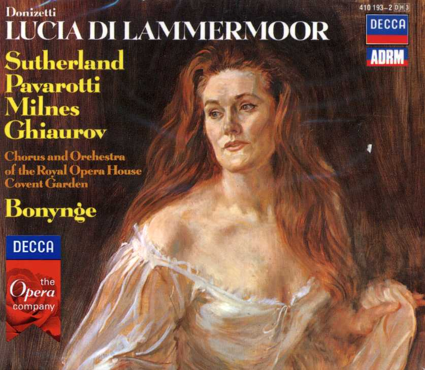 Gaetano Donizetti / Lucia di Lammermoor / Luciano Pavarotti / Joan Sutherland / Orchestra of the Royal Opera House Covent Garden / Richard Bonynge