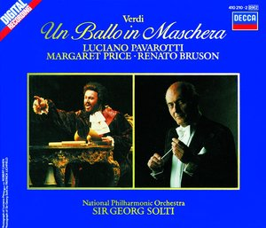 Giuseppe Verdi / Un Ballo in Maschera / Luciano Pavarotti / Margaret Price / National Philharmonic Orchestra / Sir Georg Solti 2CD
