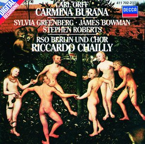 Carl Orff / Carmina Burana / Sylvia Greenberg / James Bowman / RSO Berlin and Chor / Riccardo Chailly