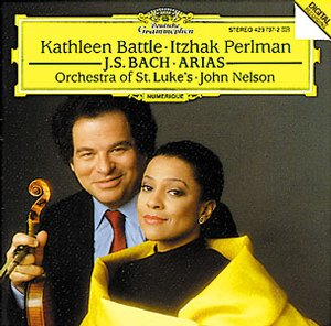 J.S. Bach / Arias // Kathleen Battle / Itzhak Perlman / Orchestra of the Luke's / John Nelson