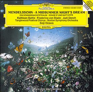 Felix Mendelssohn / A Midsummer Night's Dream / Kathleen Battle / Boston Symphony Orchestra / Seiji Ozawa