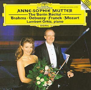 Anne-Sophie Mutter / The Berlin Recital