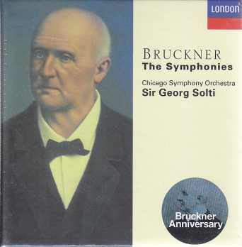 Anton Bruckner / Symphonies (Complete) // Chicago Symphony Orchestra / Sir Georg Solti