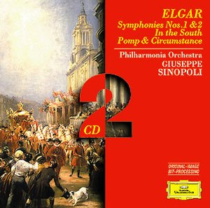 Edward Elgar / Symphonies 1 & 2 / In the South / Pomp & Circumstance / Philharmonia Orchestra / Giuseppe Sinopoli 2CD