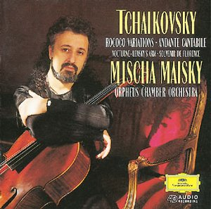 Pyotr Tchaikovsky / Variations on a Rococo Theme / String Quartet / Sextet / Mischa Maisky / Orpheus Chamber Orchestra