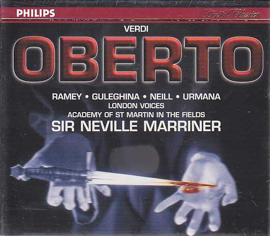 Giuseppe Verdi / Oberto / Samuel Ramey / Maria Guleghina / Academy of St Martin in the Fields / Sir Neville Marriner