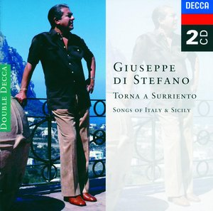 Giuseppe di Stefano / Torna a Surriento - Songs of Italy and Sicily