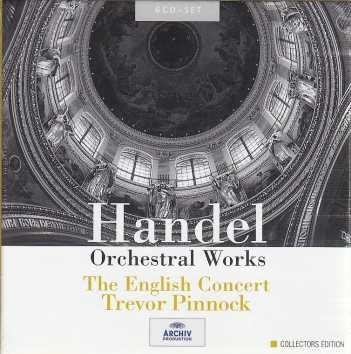 Georg Friedrich Händel / Orchestral Works  / The English Concert / Trevor Pinnock 6CD
