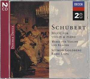 Franz Schubert / Works for Violin and Piano / Szymon Goldberg / Radu Lupu