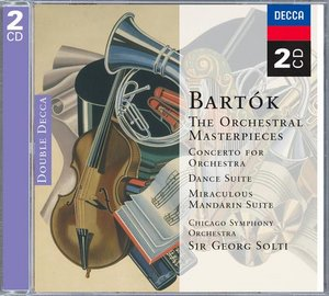 Béla Bartók / Concerto for Orchestra / Dance Suite / Music for Strings, Percussion and Celesta etc. / Chicago Symphony Orchestra / Sir Georg Solti