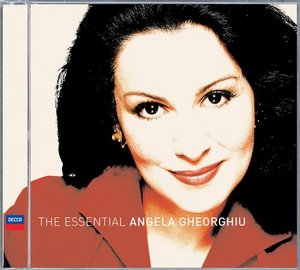 Angela Gheorghiu / The Essential Collection