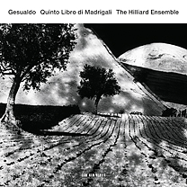 Carlo Gesualdo / Quinto libro di madrigali // The Hilliard Ensemble
