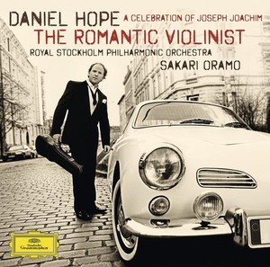 Daniel Hope / The Romantic Violinist / Royal Stockholm PO / Sakari Oramo