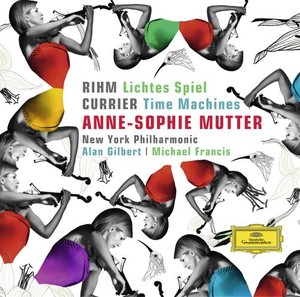 Wolfgang Rihm / Lichtes Spiel / Krzysztof Penderecki / Duo Concertante / Sebastian Currier / Time Machines / Anne-Sophie Mutter / New York Philharmonic / Alan Gilbert / Michael Francis