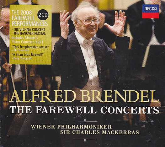 Alfred Brendel / The Farewell Concerts / W.A. Mozart / Joseph Haydn / Ludwig van Beethoven / Franz Schubert / J.S. Bach 2CD