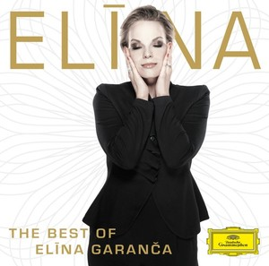 Elina Garanca // Elina: The Best of Elina Garanca