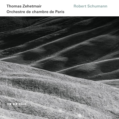 Robert Schumann / Violin Concerto / Phantasy for Violin and Orchestra / Symphony no. 1 // Orchester de chambre de Paris / Thomas Zehetmair