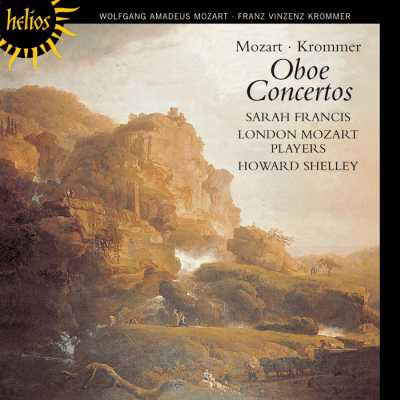 W.A. Mozart, Franz Krommer / Oboe Concertos / Sarah Francis / London Mozart Players / Howard Shelley
