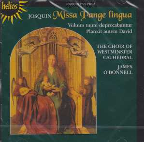 Josquin Desprez / Missa Pange lingua / Choir of Westminster Cathedral / James O'Donnell