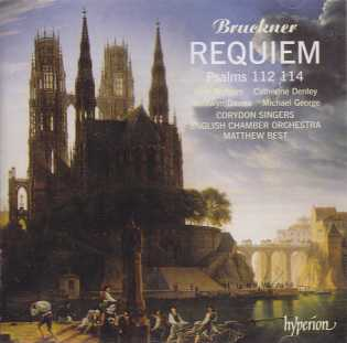 Anton Bruckner / Requiem in D minor / Corydon Singers / English Chamber Orchestra / Matthew Best