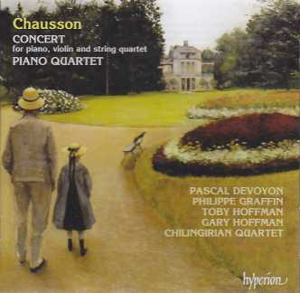 Ernest Chausson / Concert in D major & Piano Quartet in A major