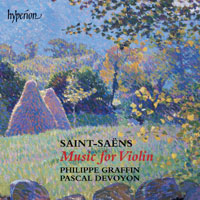Camille Saint-Saëns / Music for violin and piano / Philippe Graffin / Pascal Devoyon