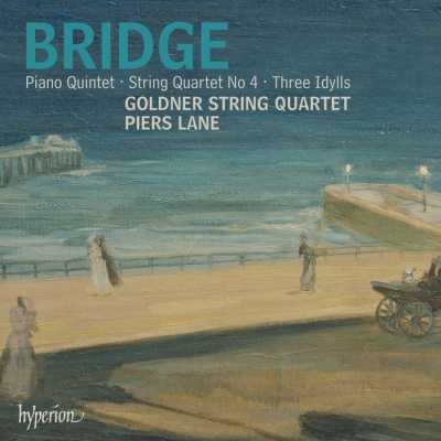 Frank Bridge / Piano Quintet / String Quartet no.4 / Three Idylls / Goldner String Quartet / Piers Lane