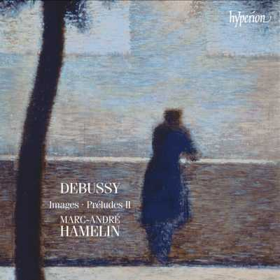 Claude Debussy / Images / Preludes, Book II // Marc-André Hamelin