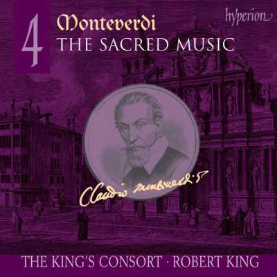 Claudio Monteverdi / The Sacred Music 4 / King's Consort / Robert King SACD