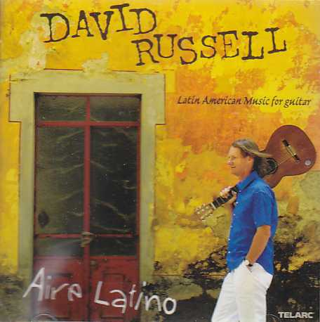 David Russell / Aire Latino - Latin American Music for Guitar