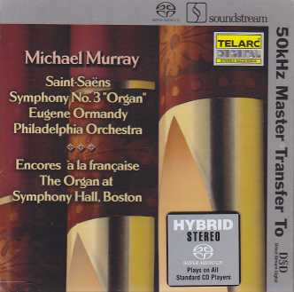 Camille Saint-Saëns / Symphony No. 3 / Encores à la francaise inc. Couperin, Dupré, Widor etc. / Michael Murray, organ SACD