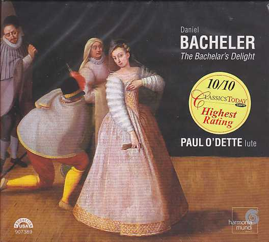Daniel Bacheler / The Bachelar's Delight / Paul O'Dette