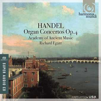 Georg Friedrich Händel / Organ Concertos Op. 4 / Academy of Ancient Music / Richard Egarr