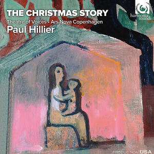 The Christmas Story / Theatre of Voices / Paul Hillier
