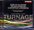 Mark-Anthony Turnage / Fractured Lines etc. / Soloists / BBC Symphony Orchestra / Slatkin