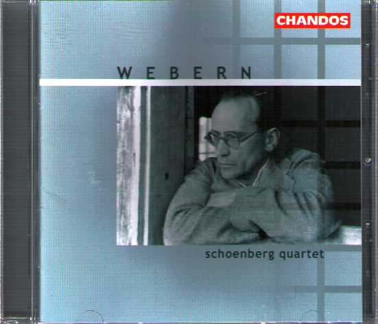 Anton Webern / Chamber Music for Strings / Schoenberg Quartet