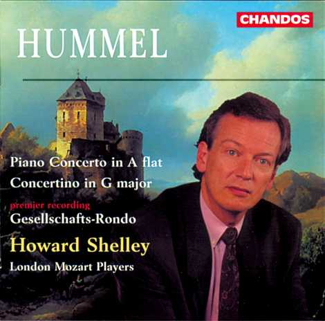 Johann Nepomuk Hummel / Piano Concerto / Concertino etc. / London Mozart Players / Howard Shelley