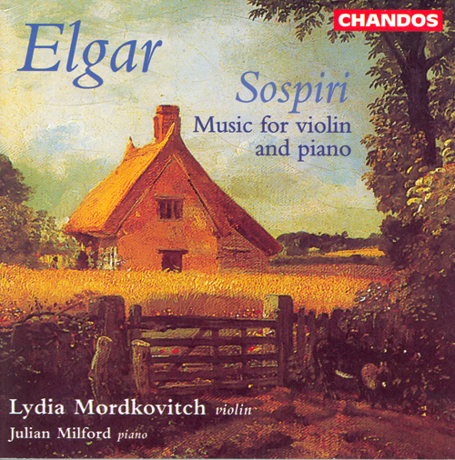 Edward Elgar / Sospiri - Music for Violin and Piano / Lydia Mordkovitch / Julian Milford