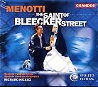 Gian Carlo Menotti / The Saint of Bleecker Street / Spoleto Festival Choir / Spoleto Festival Orchestra / Richard Hickox