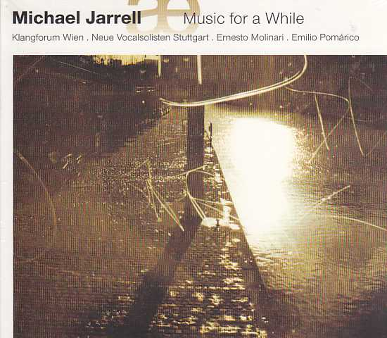 Michael Jarrell / Music for a While / Ensemble Klangforum Wien