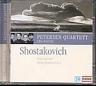 Dmitri Shostakovich / String Quartets 1 & 4 / Piano Quartet / Petersen Quartett / Ewa Kupiec