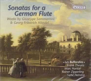 Giuseppe Sammartini, Georg Friedrich Händel / Sonatas for a German Flute / Les Buffardins