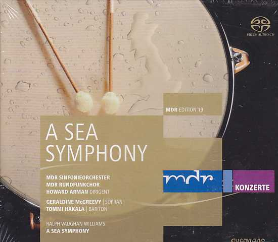 Ralph Vaughan Williams / A Sea Symphony / Tommi Hakala / MDR Sinfonieorchester / Howard Arman SACD