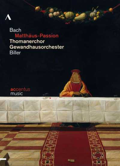 J.S. Bach / Matthäus-Passion (St. Matthew Passion) // Thomanerchor Leipzig / Gewandhausorchester Leipzig / Georg Christoph Biller