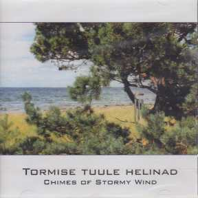 Soundscapes of Estonian Nature / Chimes of Stormy Wind