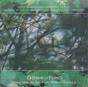 Soundscapes of Estonian Nature / The Hour of the Nightingale