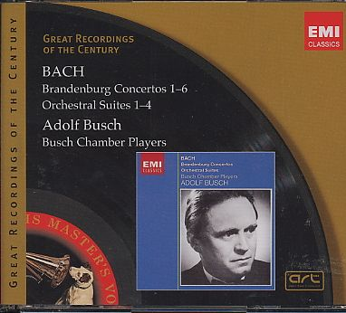 J.S. Bach / Brandenburg Concertos (Complete) / Suites / Busch Chamber Players / Great Recordings of the Century