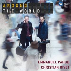 Emmanuel Pahud / Around the World // Béla Bartók / Ravi Shankar / Christian Rivet / Georg Friedrich Händel / Maurice Ohana / Elliott Carter / Francesco Molino / Toshio Hosokawa / Astor Piazzolla