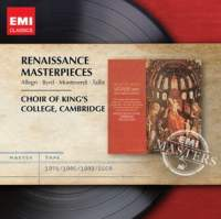 Thomas Tallis / Gregorio Allegri / Claudio Monteverdi / William Byrd / Renaissance Masterpieces / Choir of King's College, Cambridge