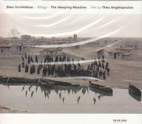 Eleni Karaindrou / The Weeping Meadow (Theo Angelopoulos) OST